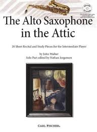 The Alto Saxophone In The Attic