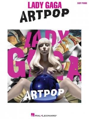 Lady Gaga : Artpop (Easy Piano)