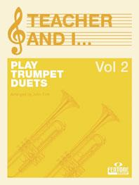 Teacher And I Play Trumpet Vol.2 - De Smet