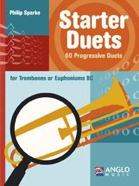 Starter Duets / Philip Sparke - Trombone / Euphonium Bc