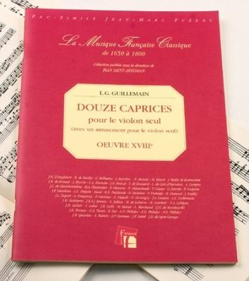 Guillemain Louis-Gabriel : Douze caprices pour le violon seul