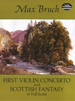 Bruch Max : First Violin Concerto And Scottish Fantasy In Full Score