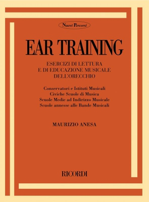 Ear Training. Esercizi Di Lettura E Di Educazione