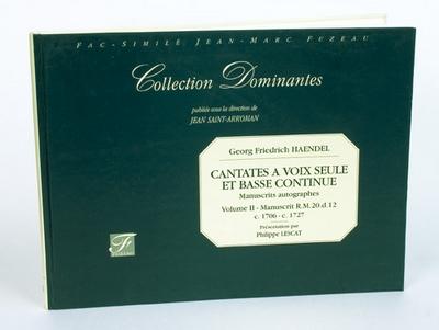 Haendel Georg Friedrich : Cantates pour voix seule et basse continue. Volume II