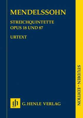 Mendelssohn-Bartholdy Felix : String Quintets op. 18 and 87