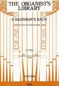 A Beginner's Bach / Bach - Orgue