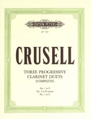 Crusell Bernhard Henrik : Progressive Duets for Two Clarinets (Complete in one Volume)