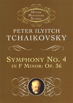 Tchaikovsky Piotr Ilyich : Symphony #4 Op.36 In F Minor
