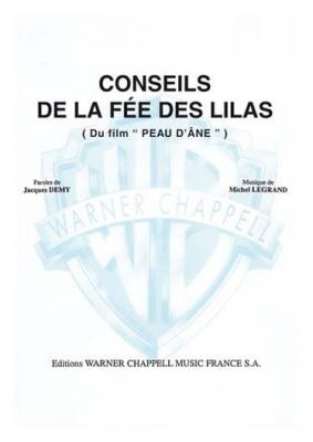 Legrand Michel : CONSEILS DE LA FEE DES LILAS
