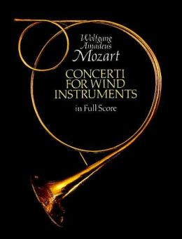 Mozart Wolfgang Amadeus : CONCERTI FOR WIND INSTRUMENTS