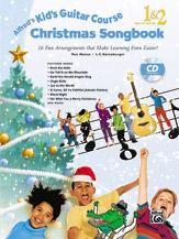 Kids Guitar Christmas Songs 1 And 2