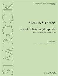 Steffens Walter : Zwölf Klee-Engel op. 99