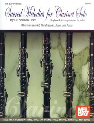 Heim Norman : Sacred Melodies for Clarinet Solo