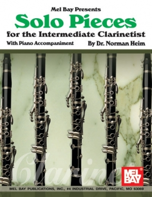Heim Norman : Solo Pieces for the Intermediate Clarinetist