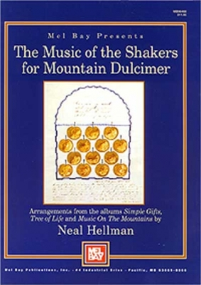 Hellman Neal : Music of the Shakers for Mountain Dulcimer