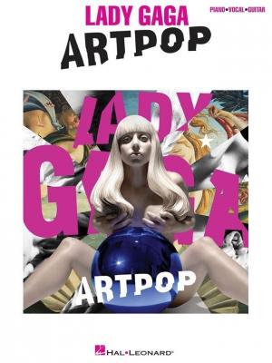 Lady Gaga : Artpop (PVG)