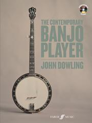 Dowling John : The Contemporary Banjo Player (with CD)