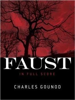 Gounod Charles : Faust (Full Score)