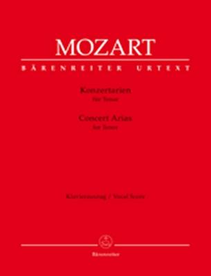 Mozart Wolfgang Amadeus : Concert Arias for Tenor