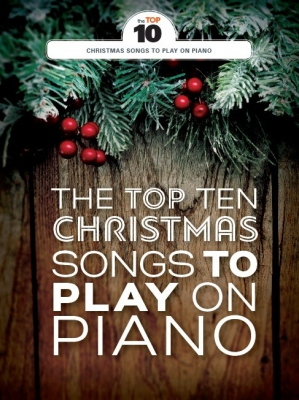 The Top Ten Christmas Songs To Play
