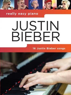 Bieber Justin : Really Easy Piano: Justin Bieber