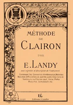 Landy E. : Méthode de clairon (In 8o)