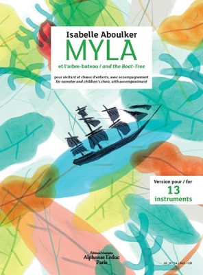 Myla And The Boat Tree For Narrator, Children's Choir And Instrumental Accompaniment (Ensemble Version)