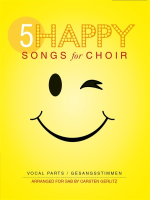 5 Happy Songs For Choir - Sab - Score - 5 Parts