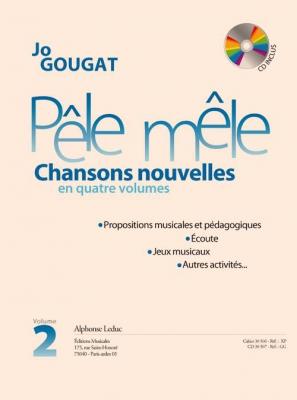 Pêle Mêle. - Chansons Nouvelles En 4 Volumes - Livre Formation Musicale - Vol.2 : Le Livre