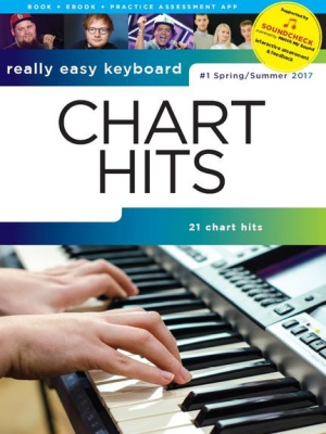 Really Easy Keyboard: Chart Hits - #1 Spring/Summer 2017
