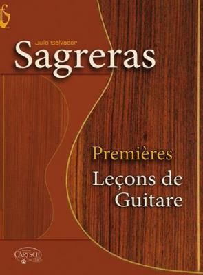 Sagreras Julio Salvador : Premières Leçon de Guitare