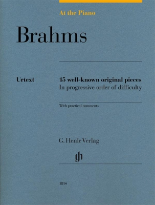 Brahms Johannes : At The Piano - 15 well-known original pieces in progressive order of difficulty with practical comments