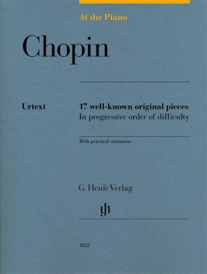 Chopin Frederic : At The Piano - 17 well-known original pieces in progressive order of difficulty with practical comments