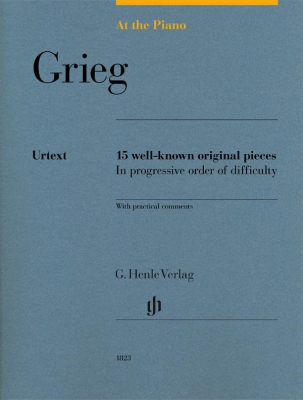 Grieg Edvard : At The Piano - 15 well-known original pieces in progressive order of difficulty with practical comments