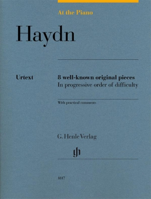 Haydn Franz Josef : At The Piano - 8 well-known original pieces in progressive order of difficulty with practical comments