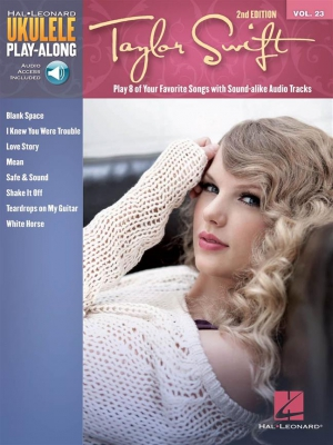Swift Taylor : Ukulele Play-Along Volume 23 2nd Edition