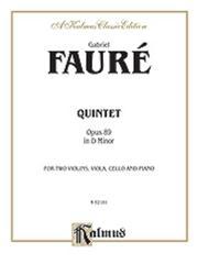 Fauré Gabriel : Quintet Opus 89 in D Minor
