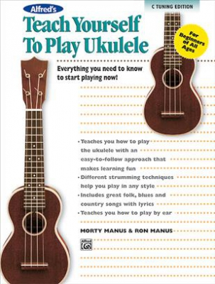 Alfred's Teach Yourself To Play Ukulele, C - Tuning Edition