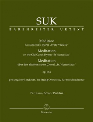 Suk Josef : Meditation on the Old Czech Hymn St. Wenceslas