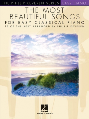 Auteurs Divers (arr. Philip Keveren) : The Most Beautiful Songs For Easy Classical Piano