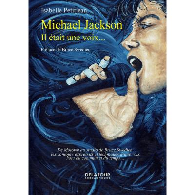 Petitjean Isabelle : Michael Jackson : il était une voix?