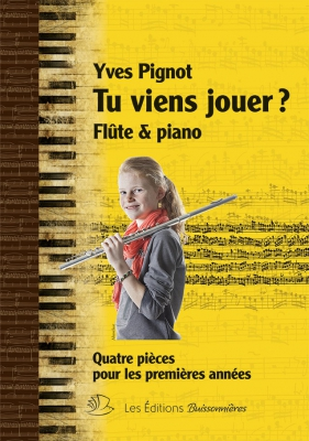 Tu Viens Jouer? Flûte Et Piano