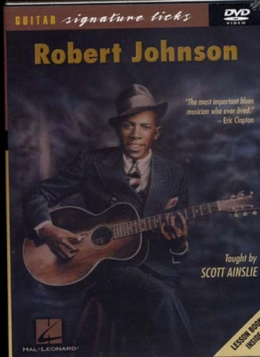 Dvd Johnson Robert Signature Licks By Scott Ainslie