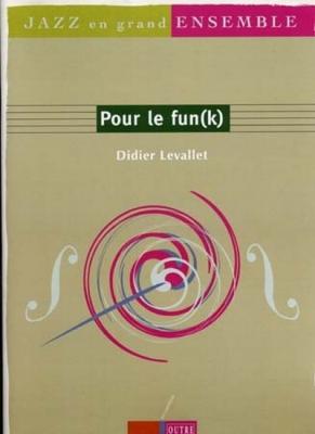 Pour Le Funk D.Levallet Score Complet/Parties