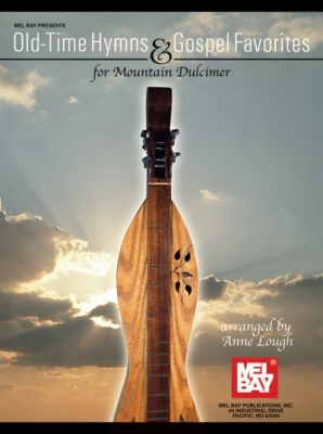 Lough Anne : Old Time Hymns and Gospel Favorites for Mountain Dulcimer
