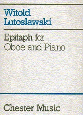 Lutoslawski Witold : Lutoslawski Epitaph For Oboe And Piano