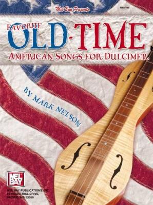 Mark Nelson : Favorite Old-Time American Songs for Dulcimer