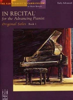 In Recital For The Advancing Pianist Original Solos Book.1