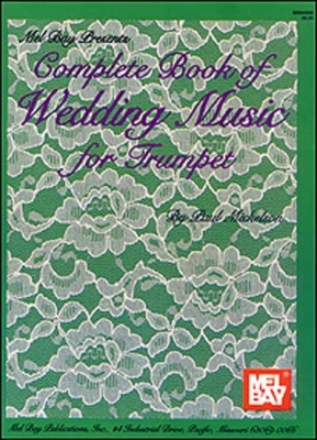 Mickelson Paul : Complete Book of Wedding Music for Trumpet