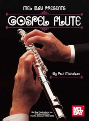 Mickelson Paul : Gospel Flute